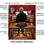 The church organist – multi-tasking supremo
